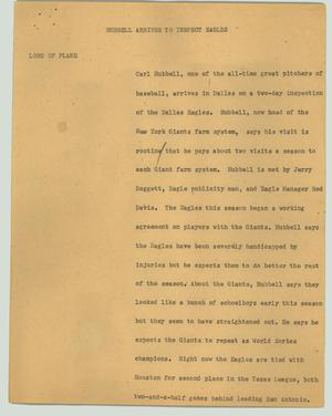 Primary view of object titled '[News Script: Hubbell arrives to inspect Eagles]'.