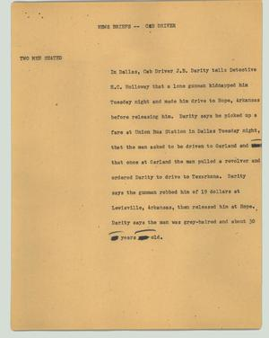 Primary view of object titled '[News Script: News briefs - cab driver]'.