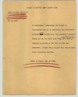 Primary view of object titled '[News Script: Wright to support Ike's tariff plan]'.