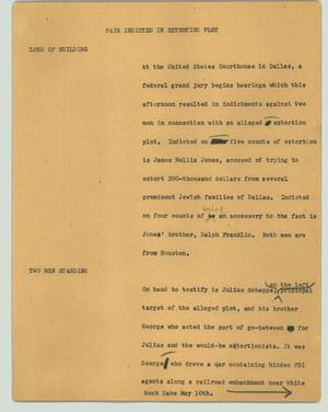 Primary view of object titled '[News Script: Pair indicted in extortion plot]'.