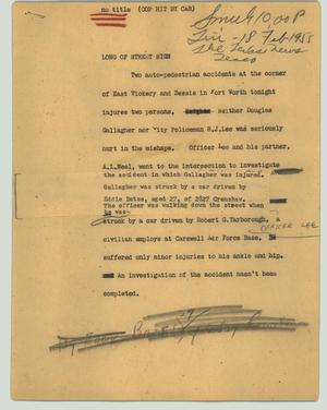 Primary view of object titled '[News Script: no title (Cop hit by car)]'.