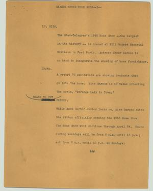 Primary view of object titled '[News Script: Garson opens home show]'.