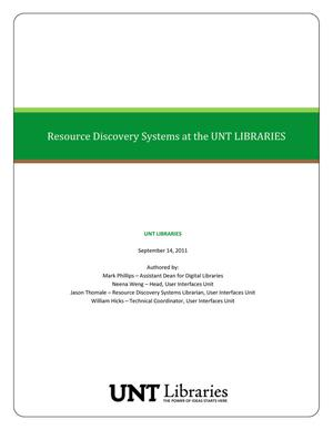Primary view of object titled 'Resource Discovery Systems at the UNT Libraries'.