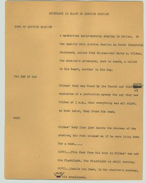 Primary view of object titled '[News Script: Attendant is slain in service station]'.
