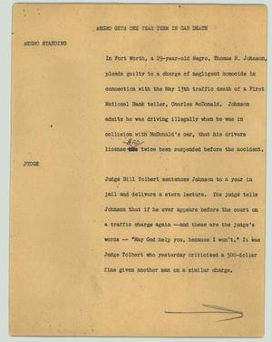 Primary view of object titled '[News Script: Negro gets one year term in car death]'.