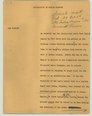 Primary view of object titled '[News Script: Extradition of Hagler granted]'.