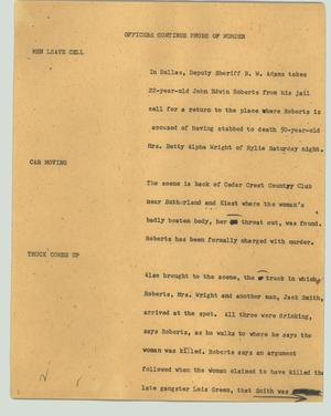 Primary view of object titled '[News Script: Officers continue probe of murder]'.