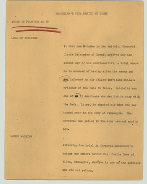 Primary view of object titled '[News Script: Batchelor's plea denied by court]'.