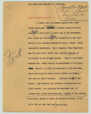 Primary view of object titled '[News Script: Mrs. Clark indicted; suit is postponed]'.