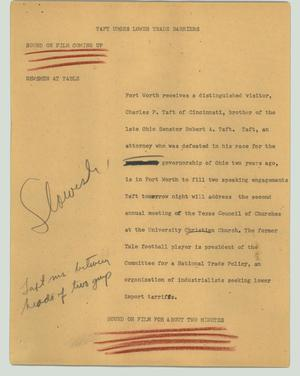 Primary view of object titled '[News Script: Taft urges lower trade barriers]'.