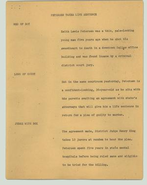 Primary view of object titled '[News Script: Petersen takes life sentence]'.