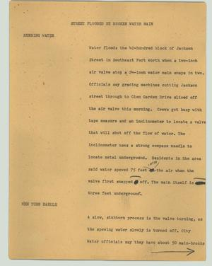 Primary view of object titled '[News Script: Street flooded by broken water main]'.