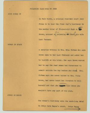 Primary view of object titled '[News Script: Poisoning case goes to jury]'.