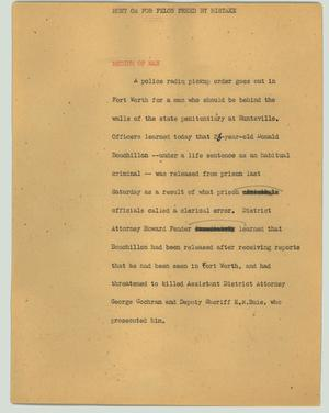 Primary view of object titled '[News Script: Hunt on for felon freed by mistake]'.