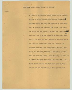 Primary view of object titled '[News Script: Huge chain clears trees for highway]'.