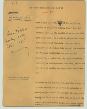 Primary view of object titled '[News Script: New Irving school vote set April 16]'.