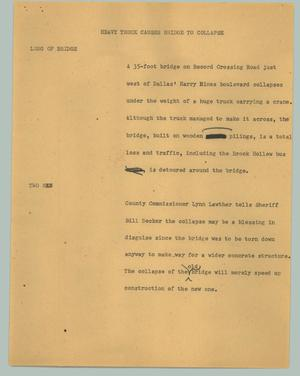 Primary view of object titled '[News Script: Heavy truck causes bridge to collapse]'.