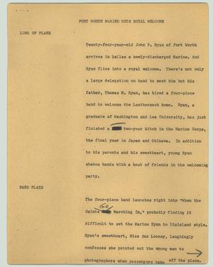 Primary view of object titled '[News Script: Fort Worth Marine gets royal welcome]'.