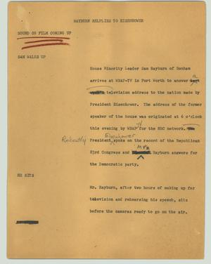 Primary view of object titled '[News Script: Rayburn replies to Eisenhower]'.