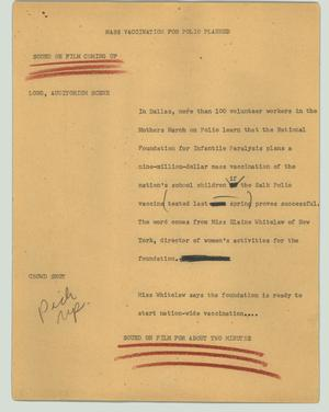 Primary view of object titled '[News Script: Mass vaccination for polio planned]'.