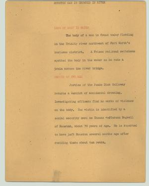 Primary view of object titled '[News Script: Houston man is drowned in river]'.