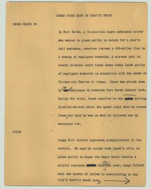 Primary view of object titled '[News Script: Negro fined $500 in traffic death]'.