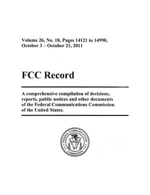 Primary view of object titled 'FCC Record, Volume 26, No. 18, Pages 14121 to 14990, October 3 - October 21, 2011'.