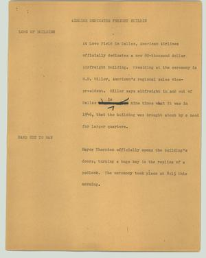 Primary view of object titled '[News Script: Airline dedicates freight building]'.