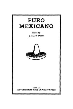 Primary view of object titled 'Puro Mexicano'.