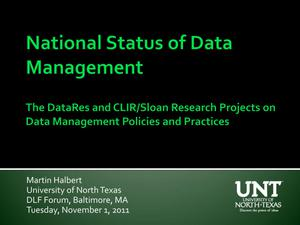 Primary view of object titled 'National Status of Data Management: The DataRes and CLIR/Sloan Research Projects on Data Management Policies and Practices'.
