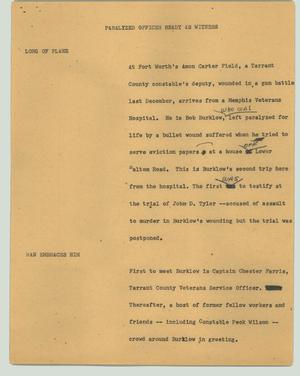 Primary view of object titled '[News Script: Paralyzed officer ready as witness]'.