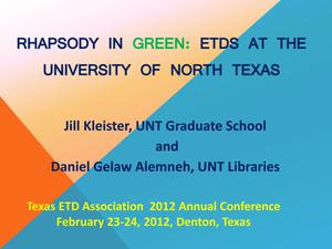 Primary view of object titled 'Rhapsody in Green: ETDs at the University of North Texas'.