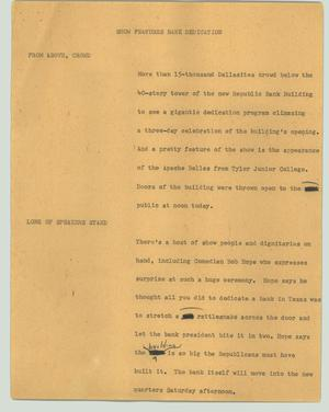 Primary view of object titled '[News Script: Show features bank dedication]'.