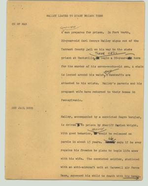 Primary view of object titled '[News Script: Malloy leaves to start prison term]'.