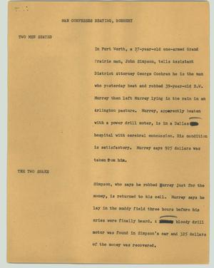 Primary view of object titled '[News Script: Man confesses beating, robbery]'.