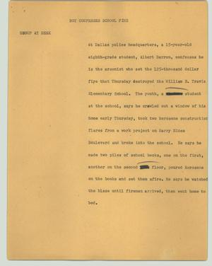 Primary view of object titled '[News Script: Boy confesses school fire]'.