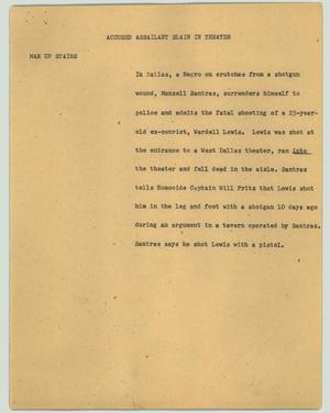 Primary view of object titled '[News Script: Accused assailant slain in theater]'.