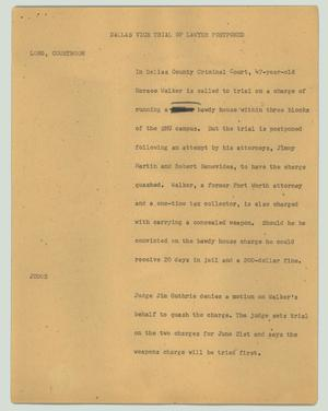 Primary view of object titled '[News Script: Dallas vice trial of lawyer postponed]'.