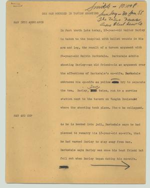 Primary view of object titled '[News Script: One man wounded in tavern shooting]'.