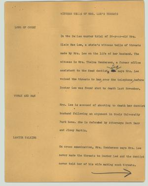 Primary view of object titled '[News Script: Witness tells of Mrs. Lee's threats]'.