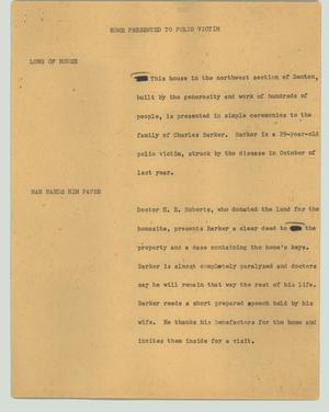 Primary view of object titled '[News Script: Home presented to polio victim]'.