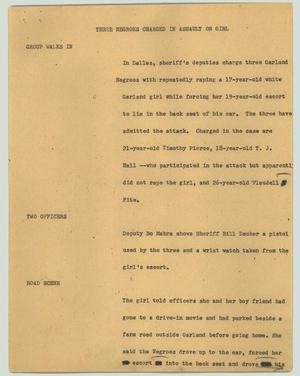 Primary view of object titled '[News Script: Three negroes charged in assault on girl]'.
