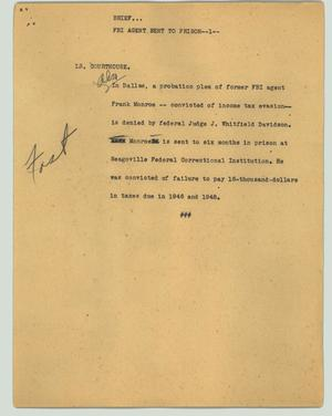 Primary view of object titled '[News Script: Brief - FBI agent sent to prison]'.