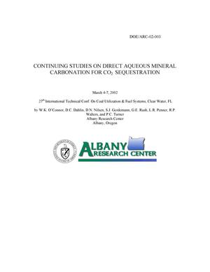 Primary view of object titled 'Continuing Studies on Direct Aqueous Mineral Carbonation of CO{sub 2} Sequestration'.