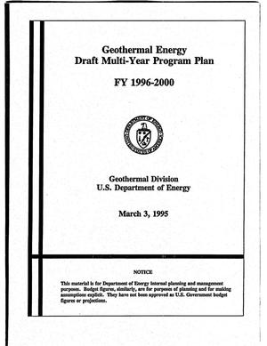 Primary view of object titled 'Geothermal Energy Draft Multi-Year Program Plan: FY 1996-2000'.
