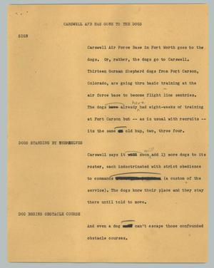 Primary view of object titled '[News Script: Carswell AFB has gone to the dogs]'.