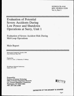 Primary view of object titled 'Evaluation of potential severe accidents during low power and shutdown operations at Surry, Unit 1: Evaluation of severe accident risk during mid-loop operations. Main report. Volume 6. Part 1'.