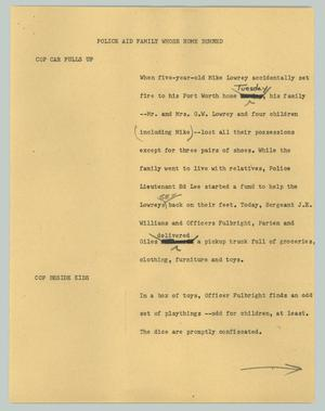 Primary view of object titled '[News Script: Police aid family whose home burned]'.