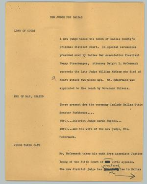 Primary view of object titled '[News Script: New Judge for Dallas]'.