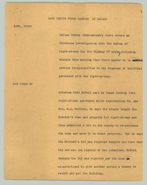 Primary view of object titled '[News Script: Land Buying Probe Ordered at Dallas]'.